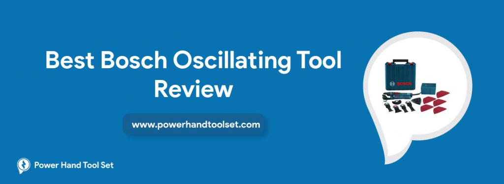 Best-Bosch-Oscillating-Tool-Review