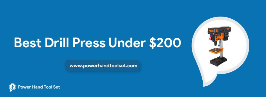 Best Drill Press Under $200
