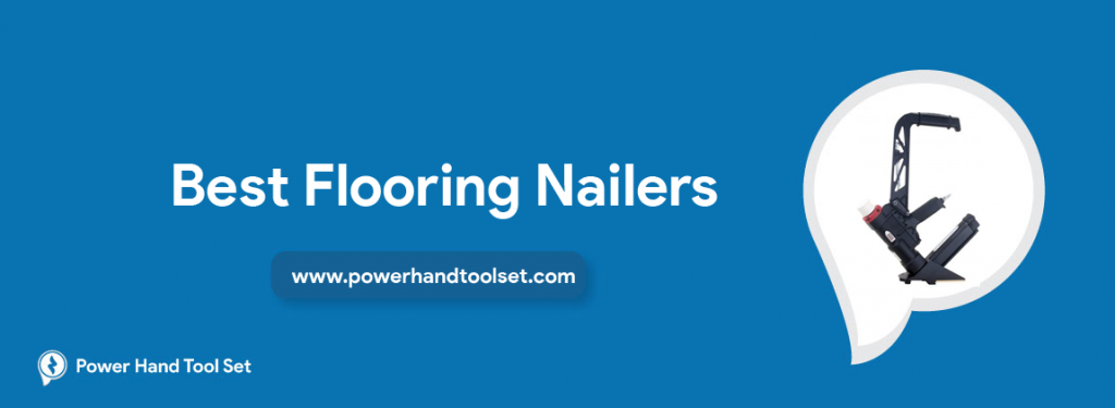 Best-Flooring-Nailers