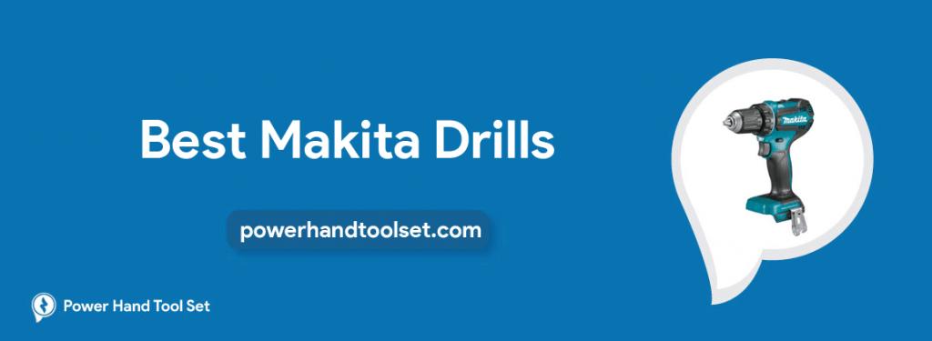 Best Makita Drills