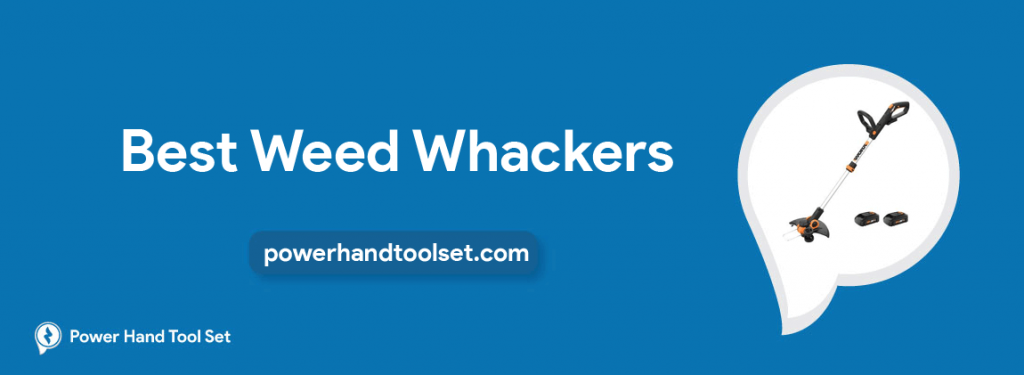 Best Weed Whackers